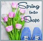 Spring into Shape